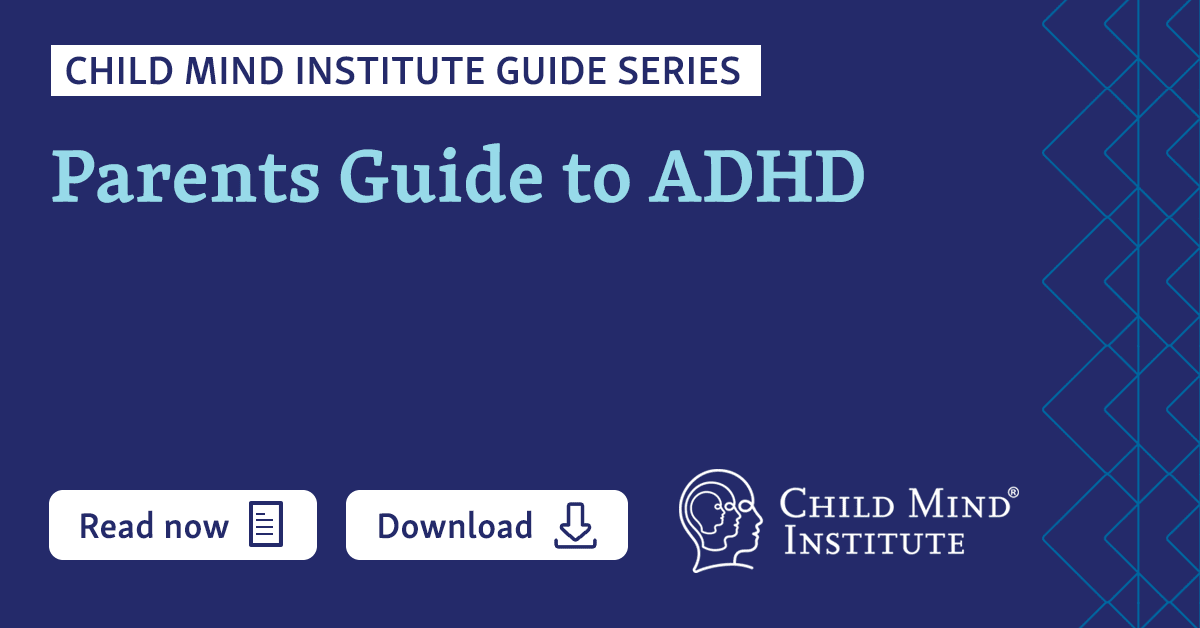 Just How Common Is Adhd Really New >> Parents Guide To Adhd In Children Child Mind Institute